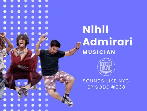 Nihil Admirari│Sounds Like NYC Ep. #038