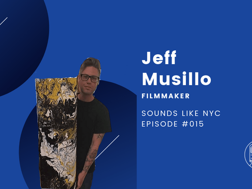 Jeff Musillo│Sounds Like NYC Ep. #015