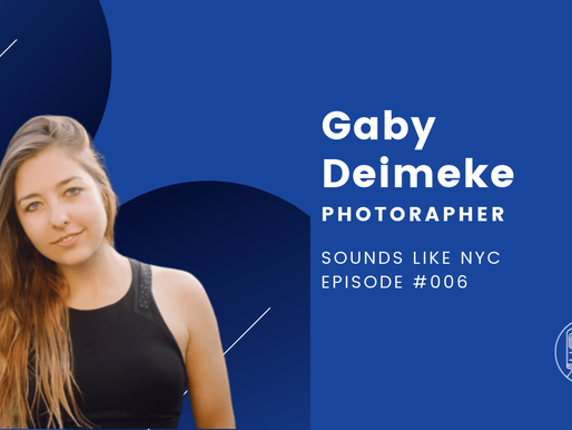Gabrielle Deimeke│Sounds Like NYC Ep. #006