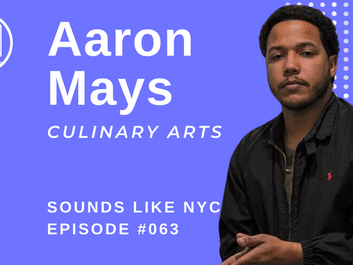 How to Spot a Bad Restaurant in NYC: Aaron Mays - Sounds Like NYC Ep. #063