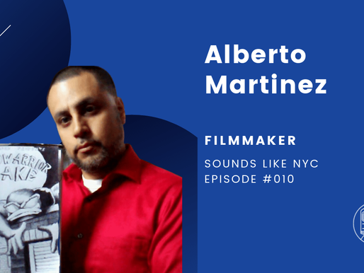 Alberto Martinez│Sounds Like NYC Episode #010