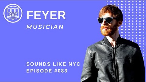 Keytars R Us: FEYER: Sounds Like NYC Ep. 082
