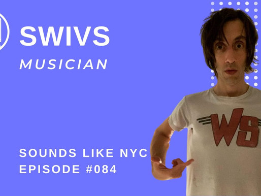 I Made The Greatest Song Ever: SWIVS - Sounds Like NYC EP. 084