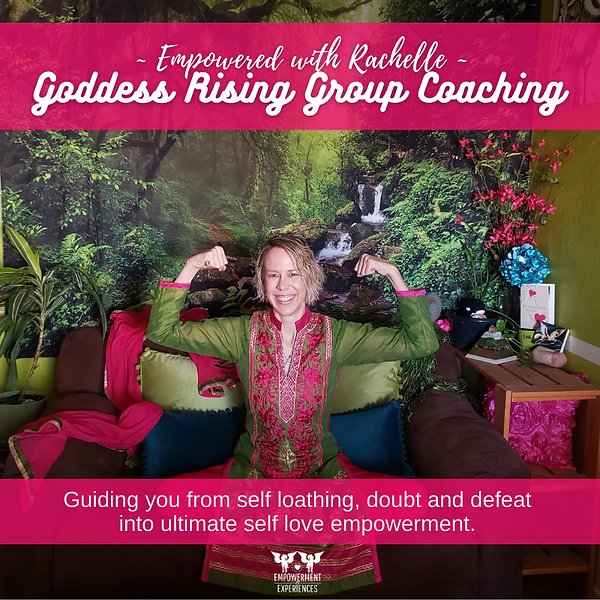 Empowered with Rachelle Goddess Rising Group Coaching square.png