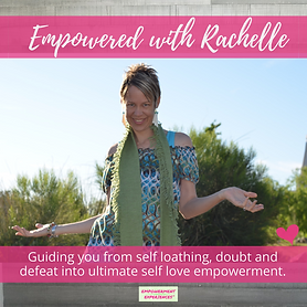 NEW Empowered with Rachelle (1).png