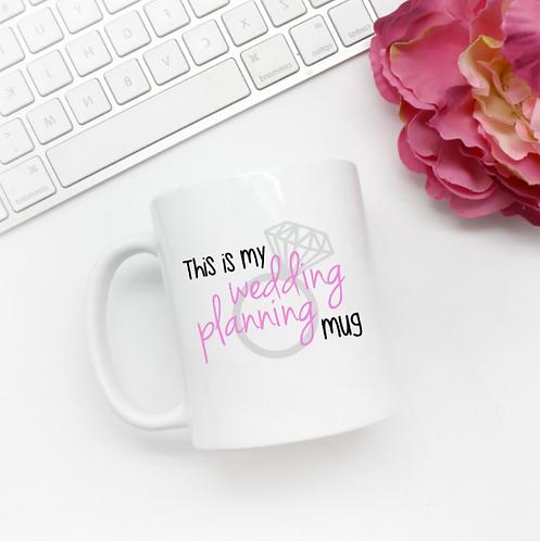 This Is My Wedding Planning Mug | Engagement Gift | Coffee Mug | Engagement Mug