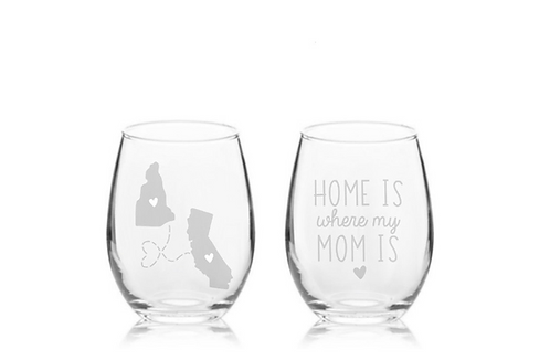 Home Is Where My Mom Is Stemless Wine Glass