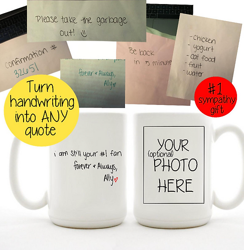 Actual Handwriting Turned Into ANY Quote Mug - Custom Handwritten Using Your Own
