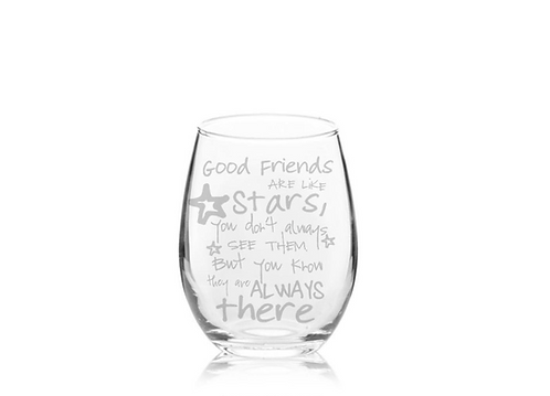 Good Friends Are Like Stars Etched Stemless Wine Glass