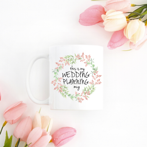copy of My Wedding Planning Mug | Engagement Gift | Coffee Mug | Engagement