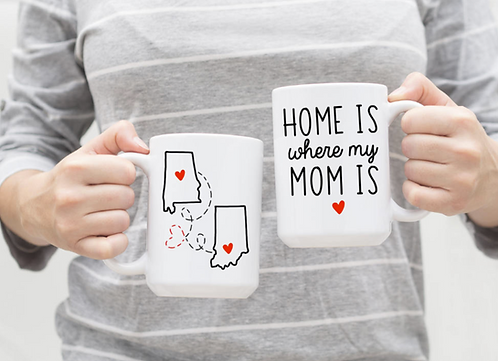 ORIGINAL Home Is Where My Mom Is Coffee Mug - Mother's Day Gift, Mum Birthday Mu