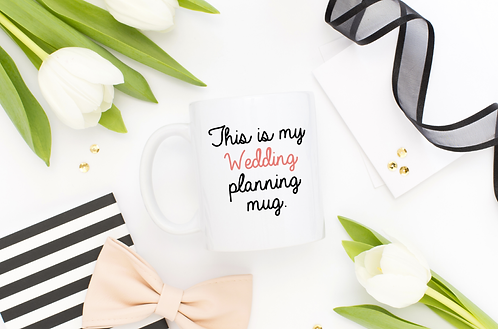 This Is My Wedding Planning Mug - Girlfriend Gift For Wedding And Coffee