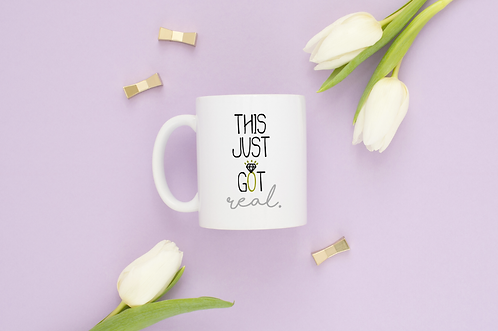 This Just Got Real Mug - Personalized Gift, Hen Party Gift For The Bride To Be G