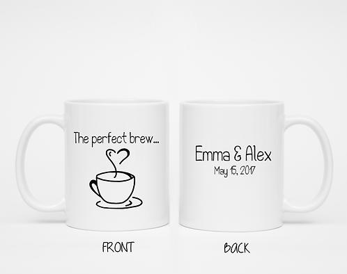 The Perfect Brew Custom Mug - Funny Coffee Mug, Engagement, She Said Yes