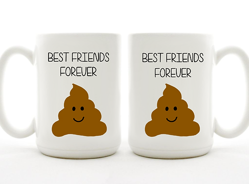 Set of 2 Mugs - Best Friends Forever Poop - A Birthday Gift