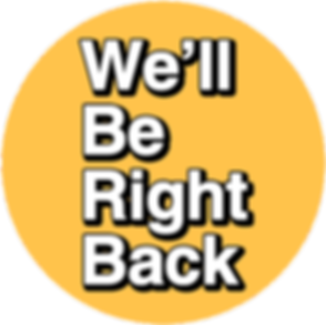 266-2664417_we-ll-be-right-back-text.png