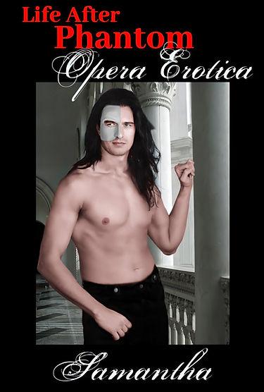 Life After Phantom Opera Erotica BOOK CO