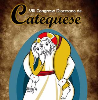 VIII CONGRESSO DIOCESANO DE CATEQUESE
