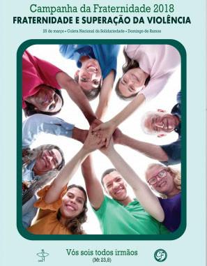 CNBB apresenta o cartaz da Campanha da Fraternidade 2018