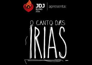 """JDJ apresenta """"O Canto das Irias"""""""