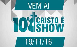 Cristo é Show vem ai!