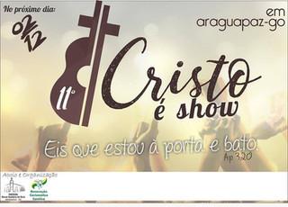 Araguapaz se prepara para o 11º Cristo é Show