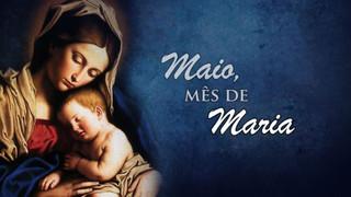 Um mês para a Mãe de Jesus