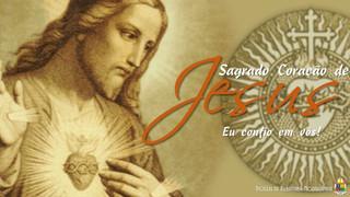 Coração de Jesus, sinal da misericórdia do Pai