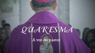 Voz do Pastor: Mensagem de Dom Adair para a quaresma