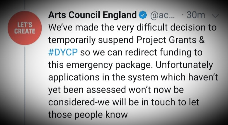 Tweet from Arts Council of England announcing redirection of project funds into emergency packages