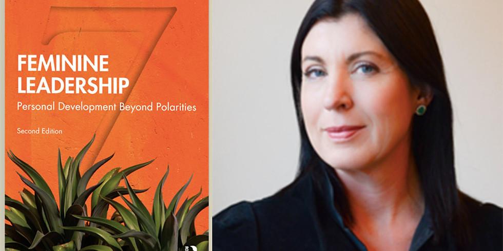 POSTPONED: Feminine Leadership: Personal Development Beyond Polarities