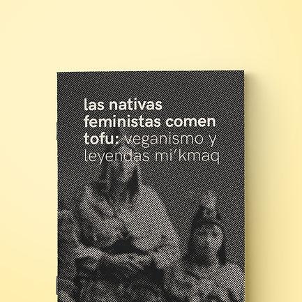 las nativas feministas comen tofu: veganismo y leyendas mi'kmaq