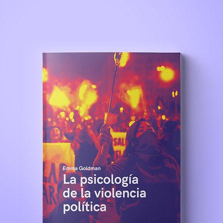 la psicología de la violencia política