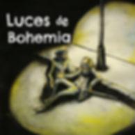 LUCES DE BOHEMIA_edited.jpg