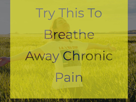 Breathe Away Your Pain