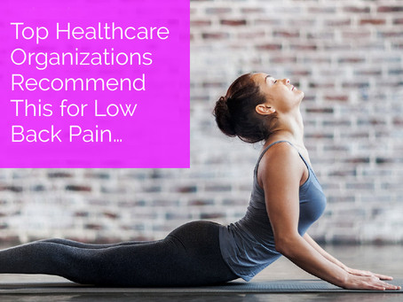 Top Healthcare Organizations Recommend This for Low Back Pain...