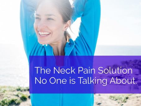 The Neck Pain Solution No One is Talking About