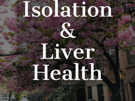 Isolation and Liver Health