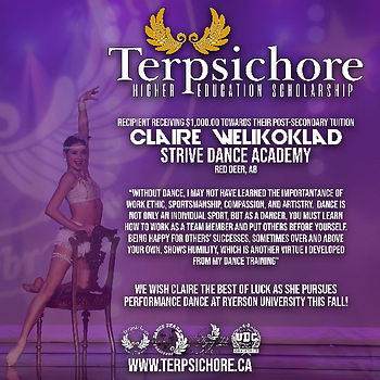 Claire Welikoklad, Strive Dance Academy, Red Deer, AB is the 2019 winner of the Terpsichore Higher Education Scholarship.