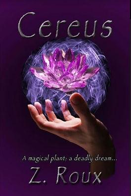 Author Cereus Young Adult Magic Fiction book by Z Roux