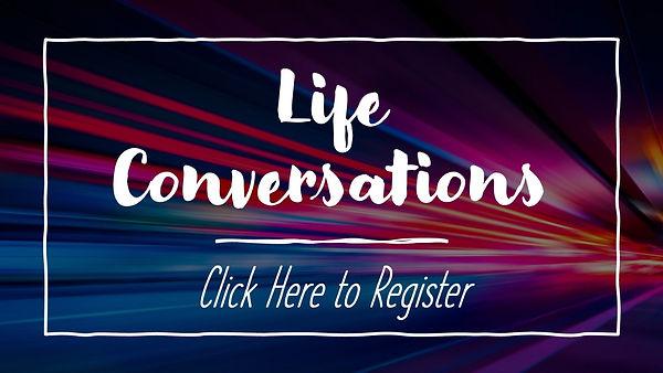 Life Conversation Register.jpg