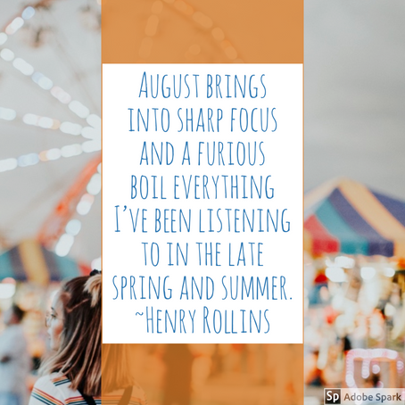 The Emotional Rollercoaster that is August