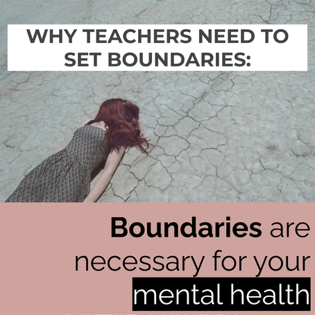 3 Reasons Why Teachers Should set Some Boundaries