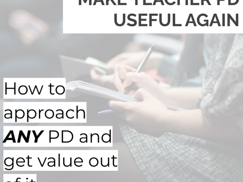 How I Changed my mind About Professional Development