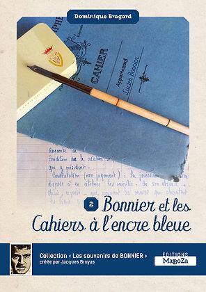 Bonnier et les cahiers à l'encre bleue 2 (ISBN : 978-2-38019-016-8)