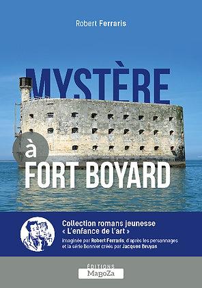 Mystère à Fort Boyard (ISBN : 978-2-38019-007-6)