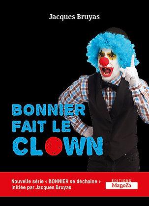 Bonnier fait le clown (ISBN : 978-2-38019-037-3)