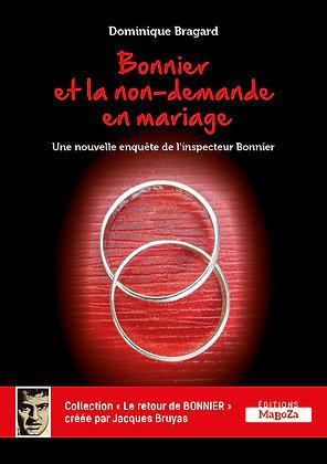 Bonnier et la non-demande en mariage (ISBN : 978-2-38019-013-7)