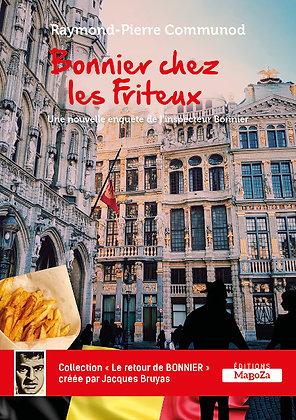 Bonnier chez les Friteux (ISBN : 978-2-38019-032-8)