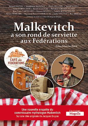 Malkevitch a son rond de serviette aux Fédérations (ISBN : 978-2-38019-015-1)